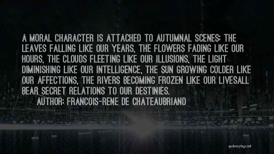 Autumn Leaves Quotes By Francois-Rene De Chateaubriand