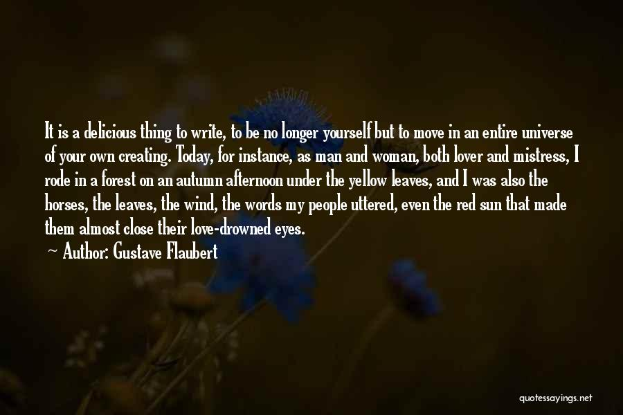 Autumn Leaves Quotes By Gustave Flaubert