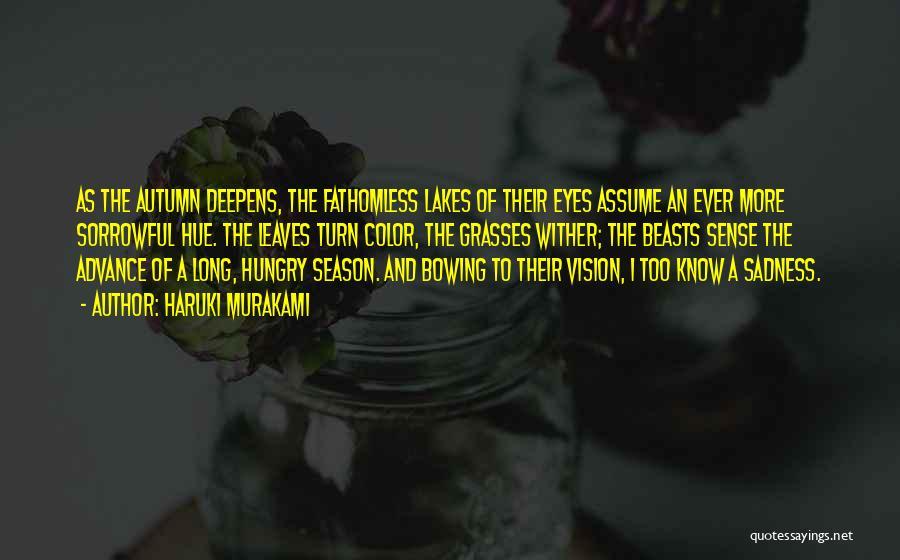 Autumn Leaves Quotes By Haruki Murakami