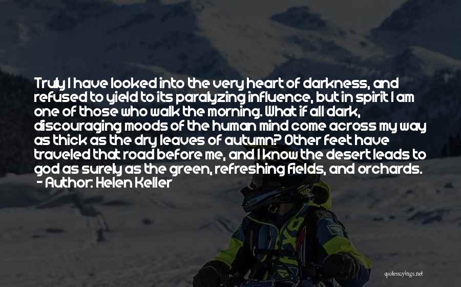 Autumn Leaves Quotes By Helen Keller