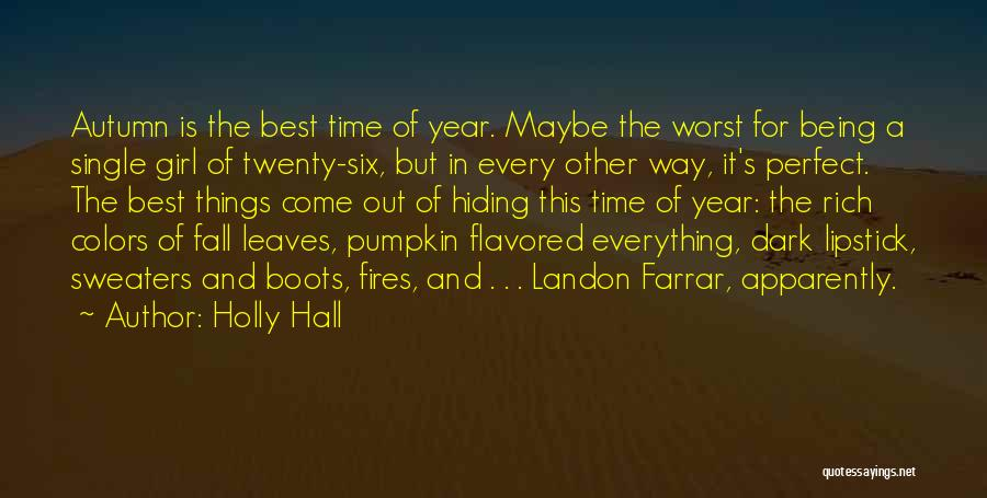 Autumn Leaves Quotes By Holly Hall