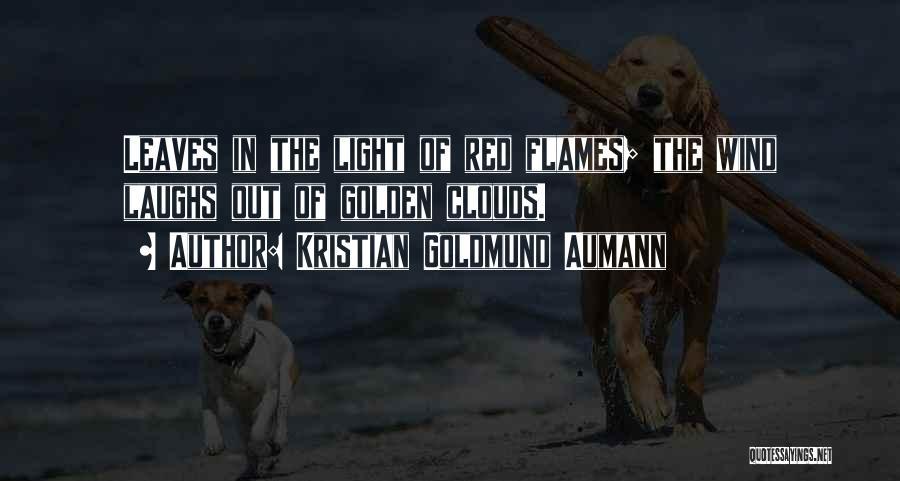 Autumn Leaves Quotes By Kristian Goldmund Aumann