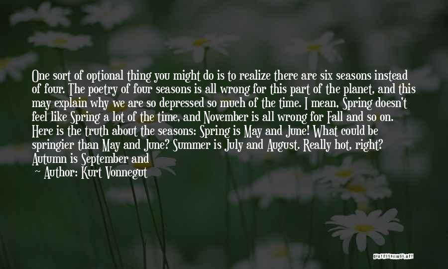 Autumn Leaves Quotes By Kurt Vonnegut