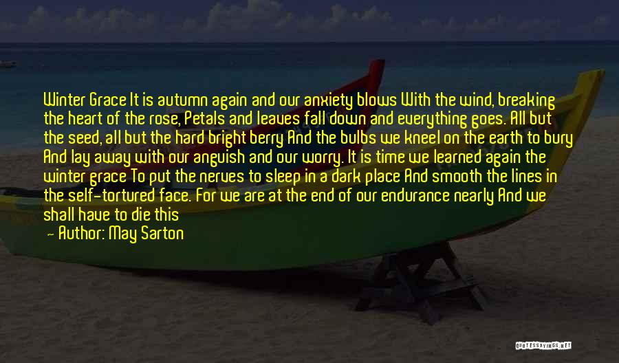 Autumn Leaves Quotes By May Sarton