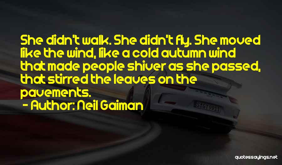 Autumn Leaves Quotes By Neil Gaiman