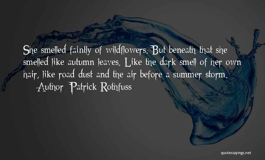 Autumn Leaves Quotes By Patrick Rothfuss