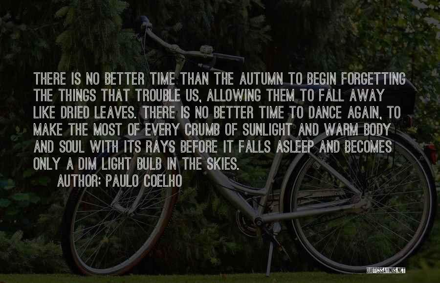 Autumn Leaves Quotes By Paulo Coelho