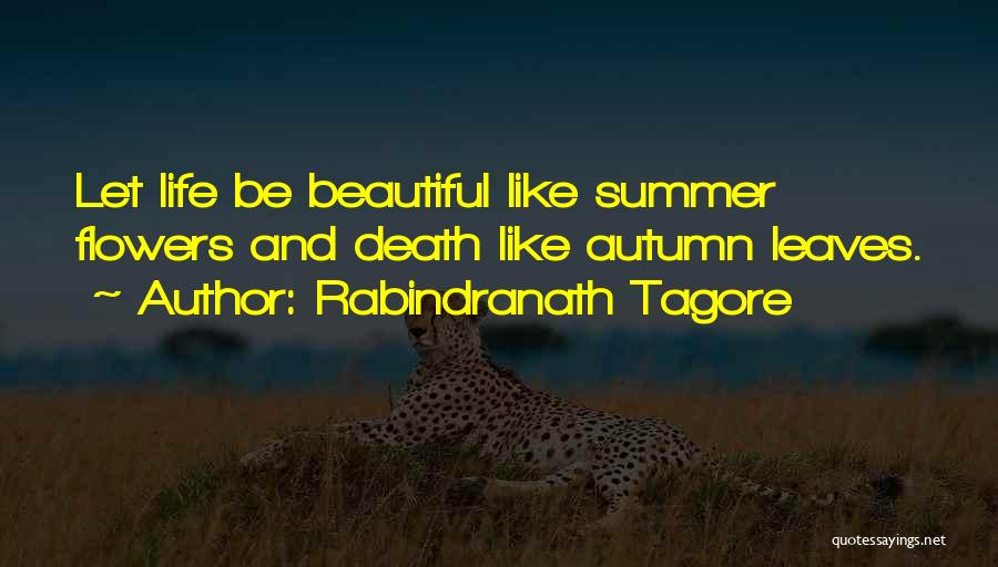 Autumn Leaves Quotes By Rabindranath Tagore
