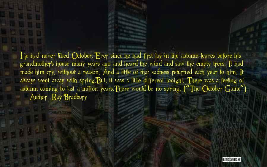 Autumn Leaves Quotes By Ray Bradbury