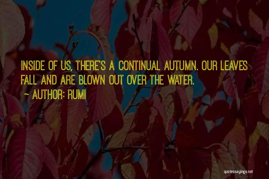 Autumn Leaves Quotes By Rumi