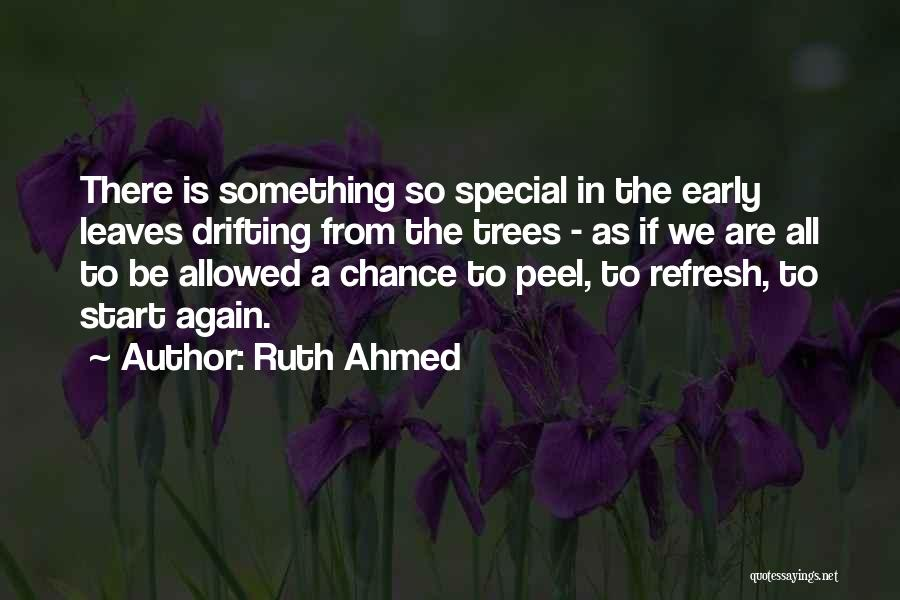 Autumn Leaves Quotes By Ruth Ahmed