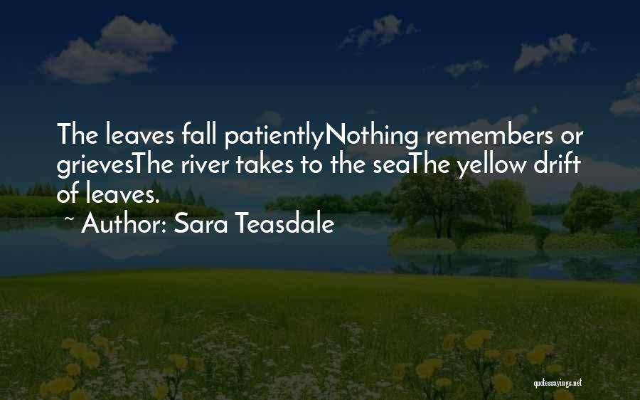 Autumn Leaves Quotes By Sara Teasdale