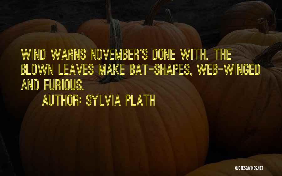 Autumn Leaves Quotes By Sylvia Plath