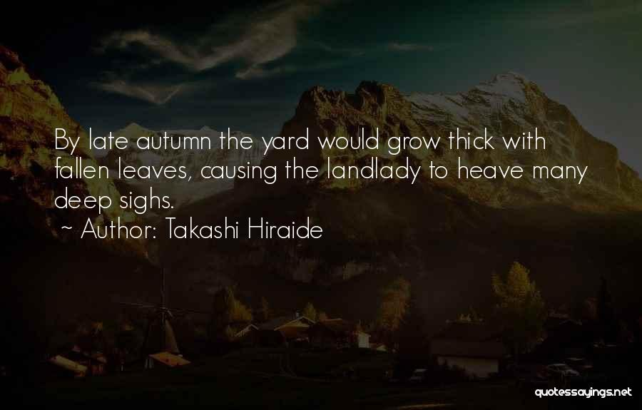 Autumn Leaves Quotes By Takashi Hiraide