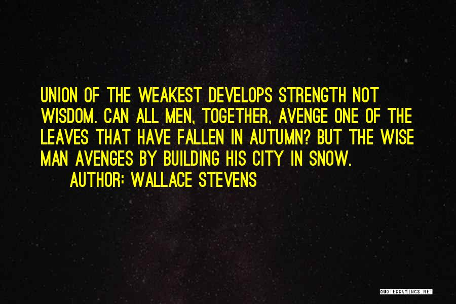 Autumn Leaves Quotes By Wallace Stevens