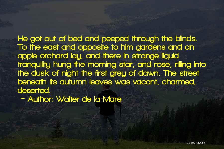Autumn Leaves Quotes By Walter De La Mare