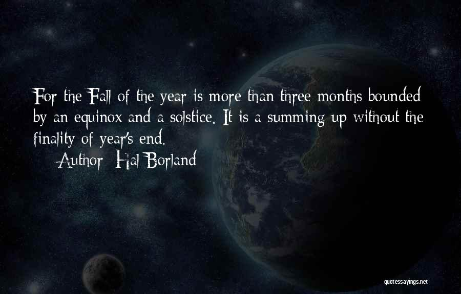 Autumn Solstice Quotes By Hal Borland