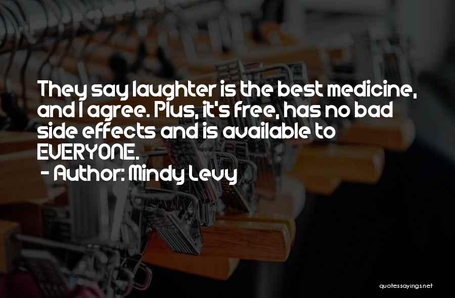 Available Funny Quotes By Mindy Levy