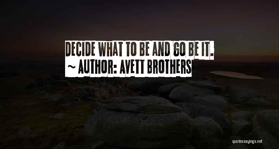 Avett Brothers Quotes 1881873