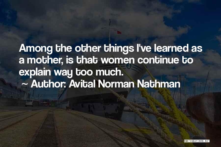 Avital Norman Nathman Quotes 755193