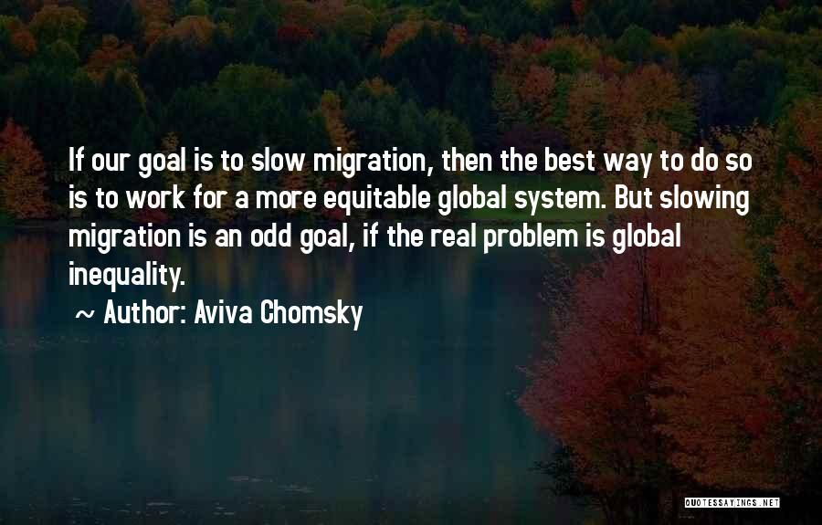 Aviva Chomsky Quotes 950390