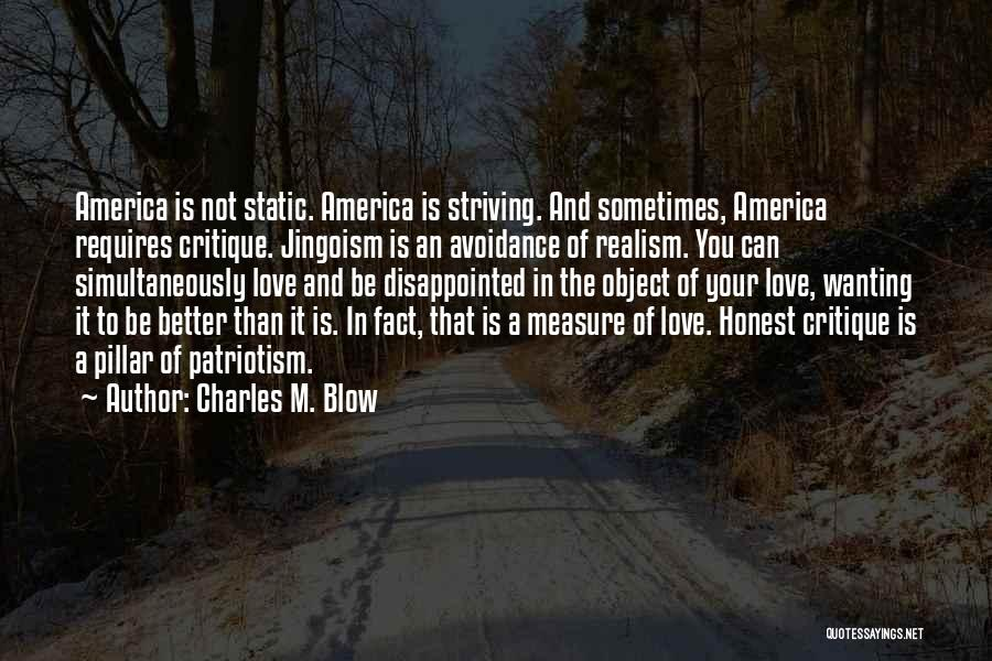 Avoidance In Love Quotes By Charles M. Blow