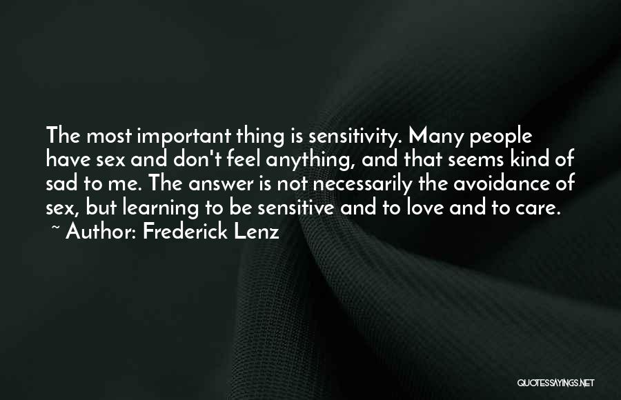 Avoidance In Love Quotes By Frederick Lenz