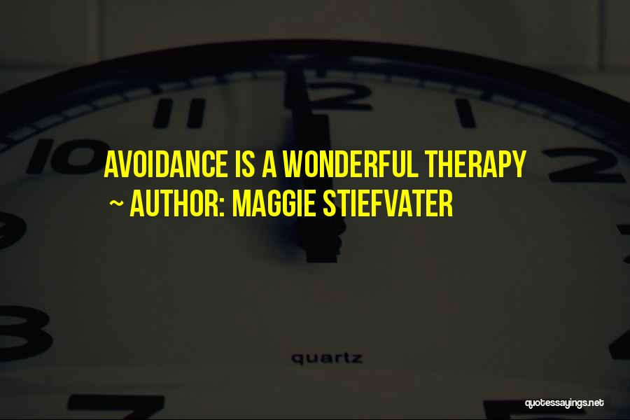 Avoidance In Love Quotes By Maggie Stiefvater