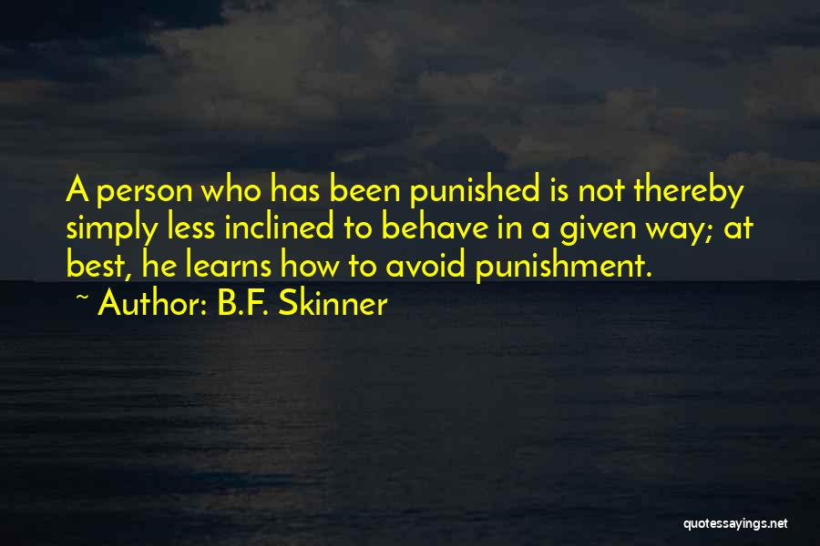 Avoidance Quotes By B.F. Skinner