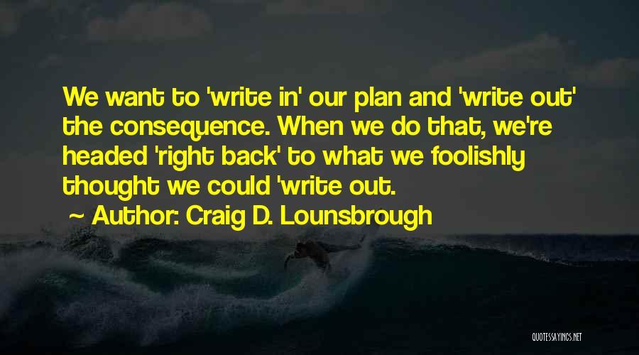 Avoidance Quotes By Craig D. Lounsbrough