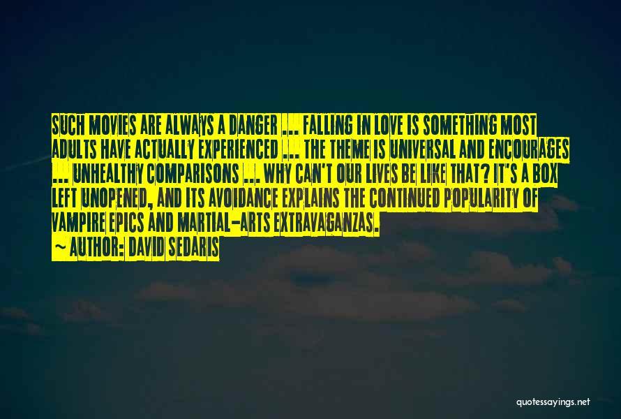 Avoidance Quotes By David Sedaris