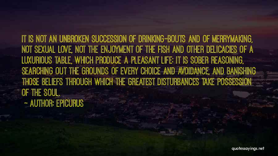 Avoidance Quotes By Epicurus