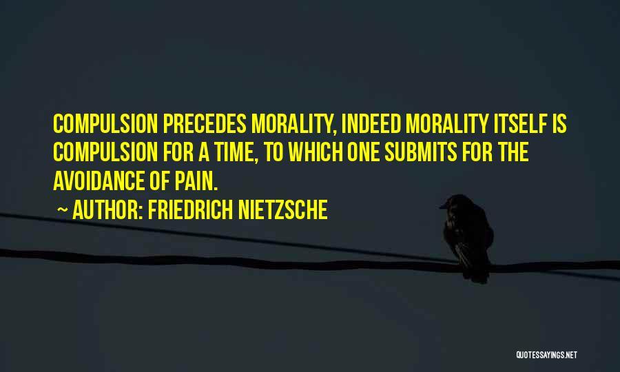 Avoidance Quotes By Friedrich Nietzsche