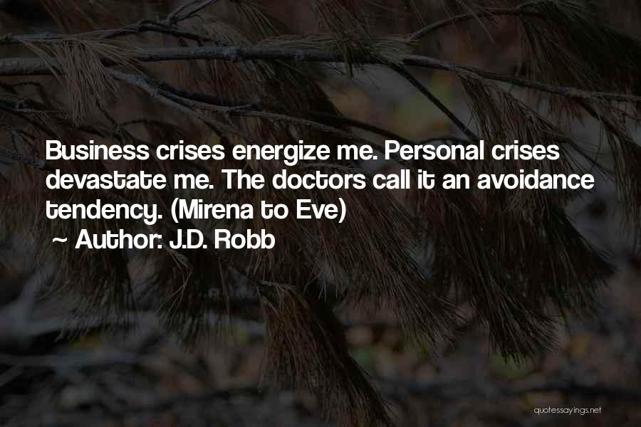 Avoidance Quotes By J.D. Robb