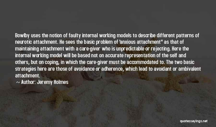 Avoidance Quotes By Jeremy Holmes