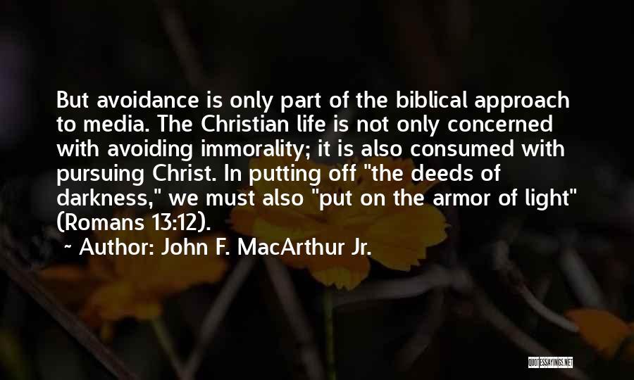 Avoidance Quotes By John F. MacArthur Jr.
