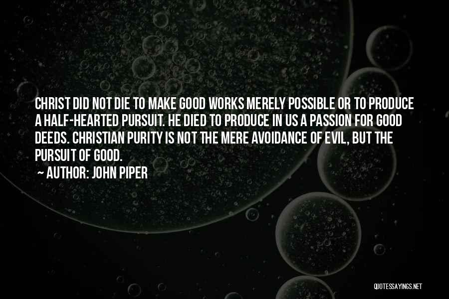 Avoidance Quotes By John Piper