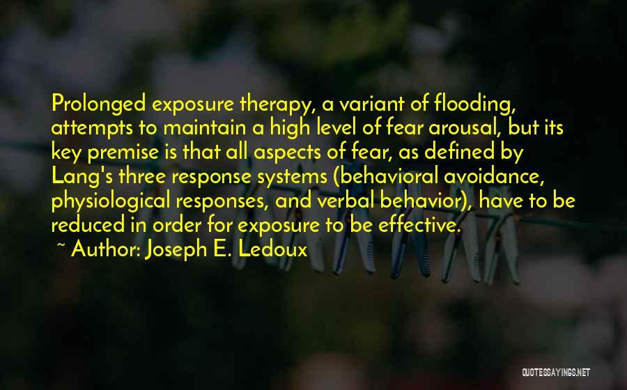 Avoidance Quotes By Joseph E. Ledoux