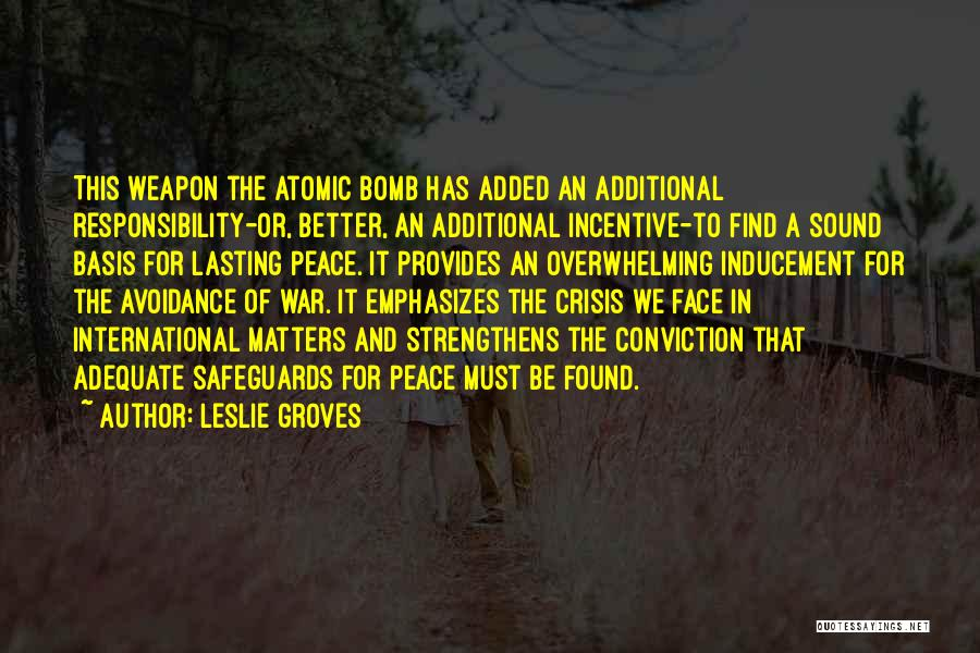 Avoidance Quotes By Leslie Groves