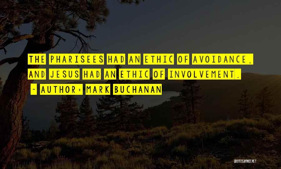 Avoidance Quotes By Mark Buchanan