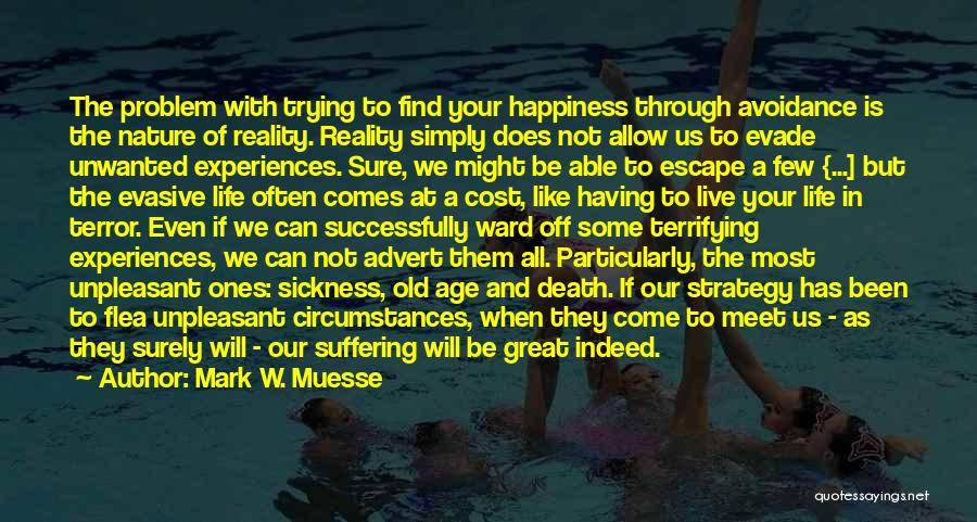 Avoidance Quotes By Mark W. Muesse