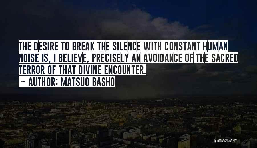 Avoidance Quotes By Matsuo Basho
