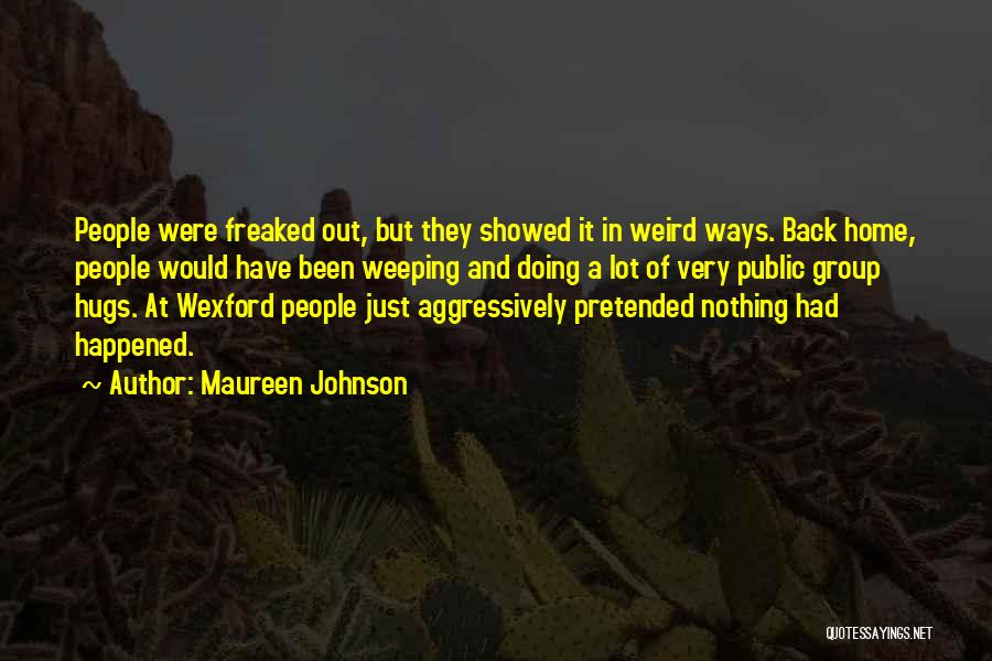 Avoidance Quotes By Maureen Johnson