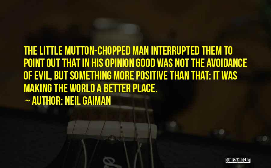 Avoidance Quotes By Neil Gaiman