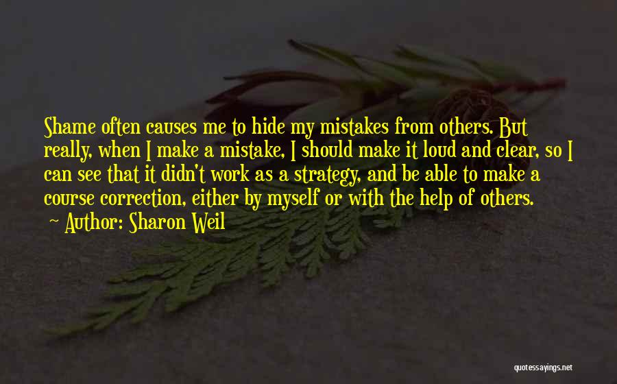 Avoidance Quotes By Sharon Weil