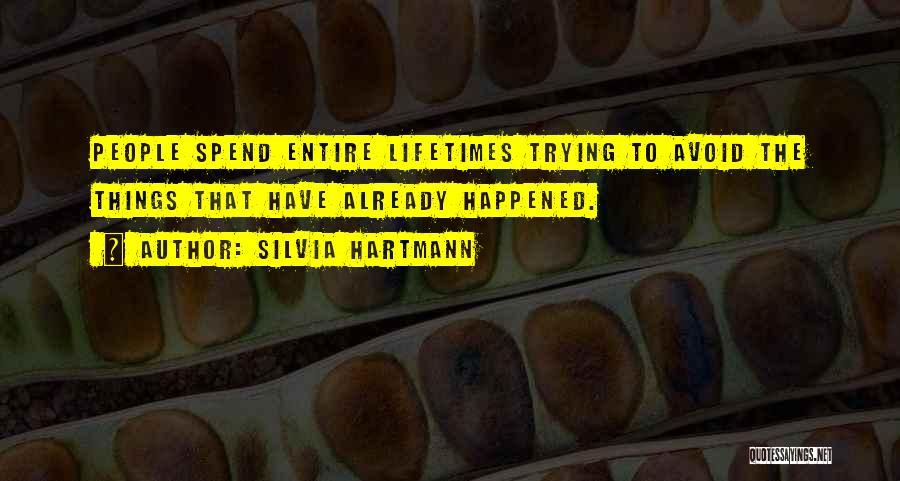 Avoidance Quotes By Silvia Hartmann