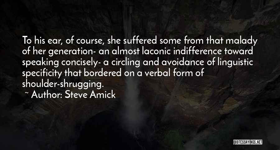 Avoidance Quotes By Steve Amick