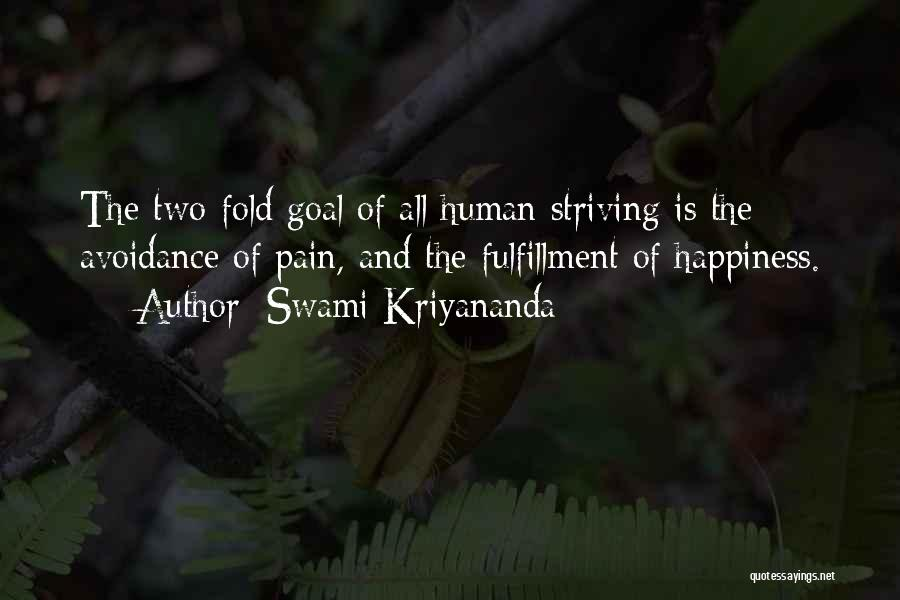 Avoidance Quotes By Swami Kriyananda