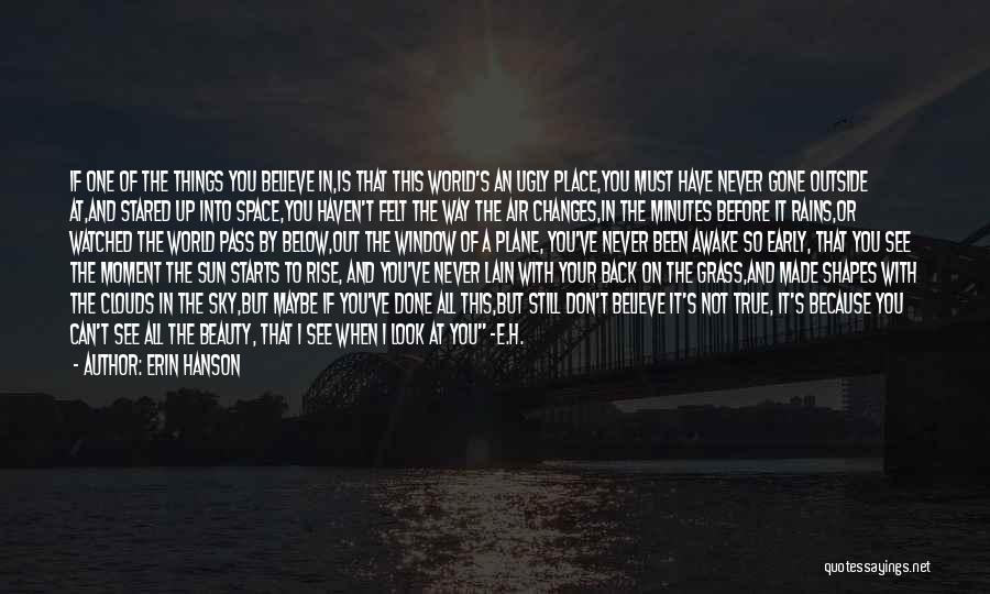 Awake Early Quotes By Erin Hanson