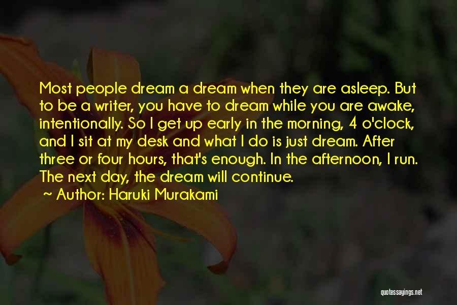 Awake Early Quotes By Haruki Murakami